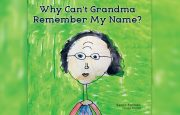 Why Can't Grandma Remember My Name?